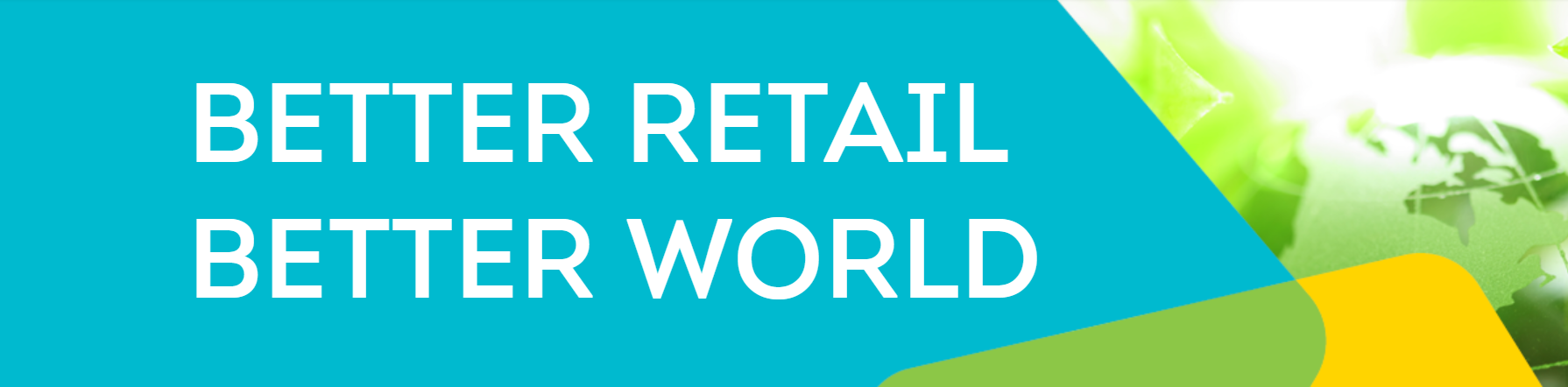Better Retail, Better World